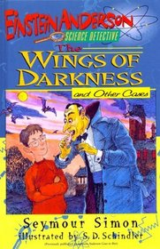 Wings of Darkness (Einstein Anderson, Science Detective)