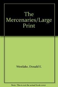 The Mercenaries/Large Print