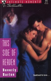 This Side Of Heaven (Protectors, Bk 1) (Silhouette Intimate Moments, No 453)