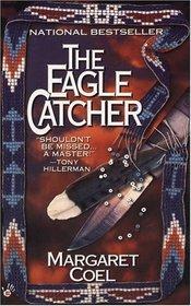 The Eagle Catcher (John O'Malley, Bk 1)