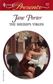 The Sheikh's Virgin (Surrender to the Sheikh) (Harlequin Presents, No 2473)