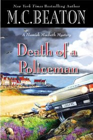 Death of a Policeman (Hamish Macbeth, Bk 29)