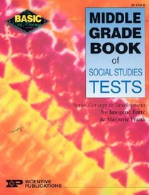 Bnb Middle Grade Book of Social Studies Tests (Basic Not Boring)