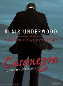 Casanegra: A Tennyson Hardwick Story