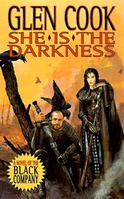 She Is The Darkness (Black Company, Bk 8)