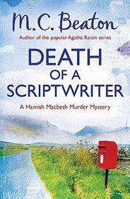 Death of a Scriptwriter (Hamish Macbeth)