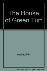 The House of Green Turf