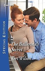 The Ballerina's Secret (Wilde Hearts, Bk 1) (Harlequin Special Edition, No 2628)