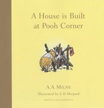House Is Built at Pooh Corner