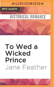 To Wed a Wicked Prince (Cavendish Square Trilogy)