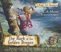 The Mark of the Golden Dragon (Bloody Jack Adventures, Bk 9) (Audio CD) (Unabridged)
