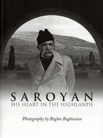 Saroyan: His Heart in the Highlands