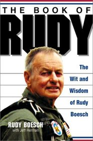 The Book of Rudy: The Wit and Wisdom of Rudy Boesch