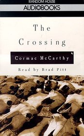 The Crossing (The Border Trilogy, Book 2)