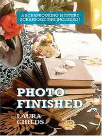 Photo Finished (Scrapbooking Mysteries, Bk 2) (Large Print)