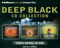 Deep Black CD Collection: Deep Black, Deep Black: Biowar, Deep Black Dark Zone (NSA)