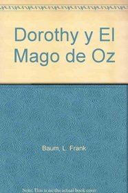 Dorothy Y El Mago En Oz/dorothy And The Wizard Of Oz