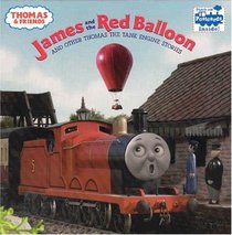 Thomas  Friends: James and the Red Balloon and Other Thomas the Tank Engine Stories (Pictureback(R))