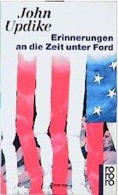 Erinnerungen an die Zeit unter Ford.