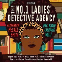 No. 1 Ladies' Detective Agency: BBC Radio Casebook: BBC Radio 4 Full-Cast Dramatisations