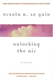 Unlocking the Air : Stories