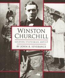 Winston Churchill : Soldier, Statesman, Artist