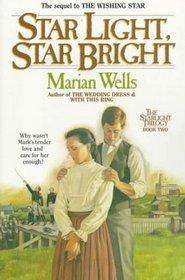 Star Light, Star Bright (The Starlight Trilogy, Bk 2)