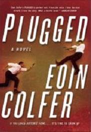 Plugged (Daniel McEvoy, Bk 1)