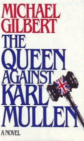 Queen Against Karl Mullen
