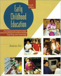 Early Childhood Education: Developmental Experiential Learning (4th Edition)