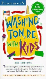 Frommer's Washington, D.C., With Kids (3rd ed)