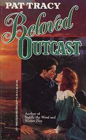 Beloved Outcast (Harlequin Historical, No 333)