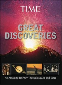 TIME Great Discoveries : An Amazing Journey Through Space and Time