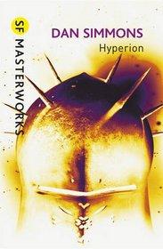 Hyperion. Dan Simmons (Sf Masterworks)