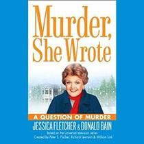 A Question of Murder (Murder She Wrote, Bk 25) (Audio CD) (Abridged)