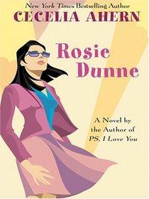 Rosie Dunne (aka Where Rainbows End) (aka Love, Rosie) (Large Print)