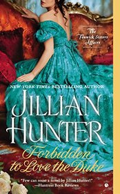 Forbidden to Love the Duke (Fenwick Sisters Affairs, Bk 1)