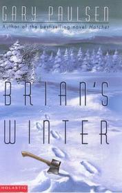 Brian's Winter (Brian's Saga, Bk 3)