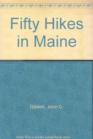 Fifty Hikes in Maine