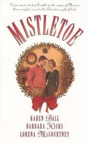 Mistletoe (Palisades Pure Romance)