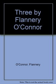 UC Three By Flannery O'Connor