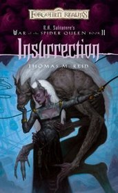 Insurrection (Forgotten Realms:  R.A. Salvatore's War of the Spider Queen, Book 2)
