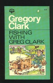 Fishing with Gregory Clark