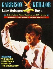 Lake Wobegon Loyalty: A Recital for Mixed Baritone and Orchestra (Lake Wobegon)