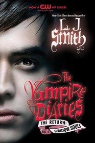 Shadow Souls (Vampire Diaries: The Return, Bk 2)