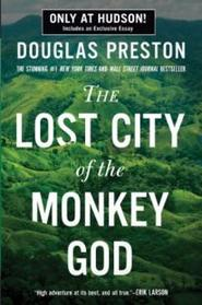 The Lost City of the Monkey God- includes exclusive essay