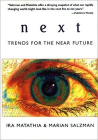 Next : Trends for the Near Future