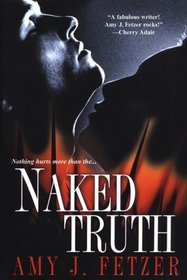 Naked Truth (Dragon One, Bk 1)