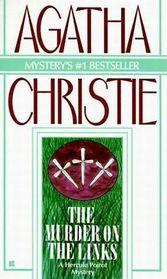 The Murder on the Links (Hercule Poirot, Bk 2)