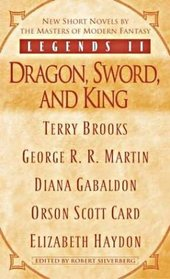 Dragon, Sword, and King (Legends II, Part 1)